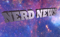 Nerd News: Episode 1