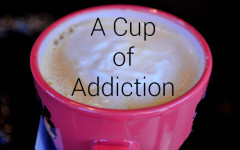 A cup of addiction
